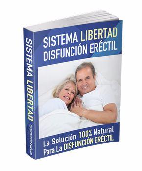 Sistema Libertad para la Disfunción Eréctil