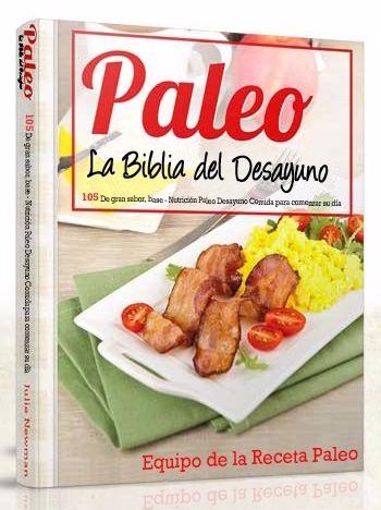 La Biblia de Desayunos Paleo