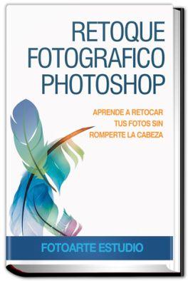 Retoque Fotográfico con Photoshop libro pdf