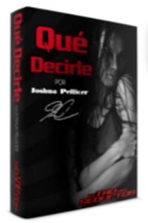 Qué Decirle PDF libro - por Joshua Pellicer