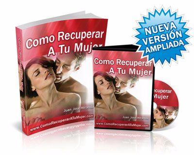 Como Recuperar a Tu Mujer libro