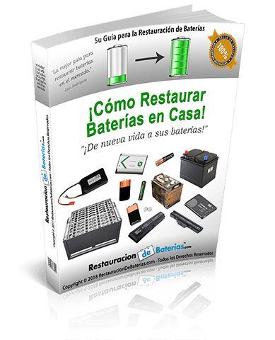 Como Restaurar Baterias en Casa